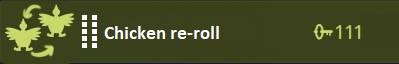 Chicken re-roll